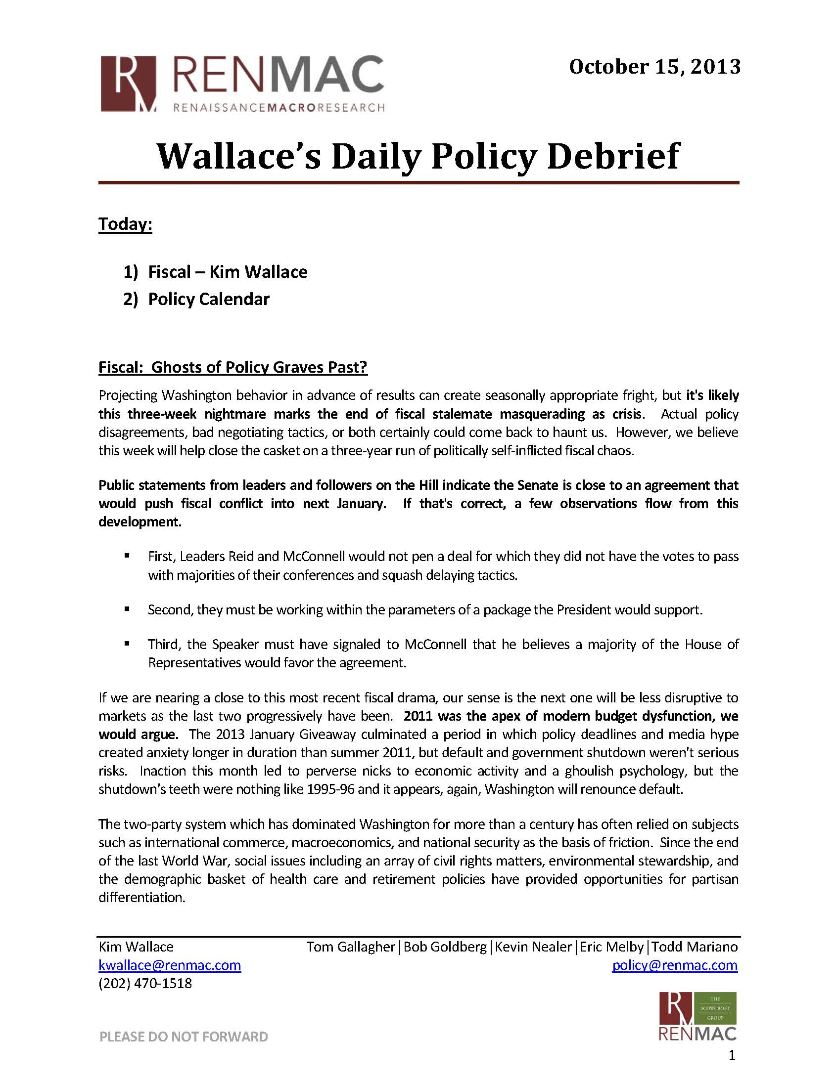 Wallace's Daily Policy Debrief 10/15/2013